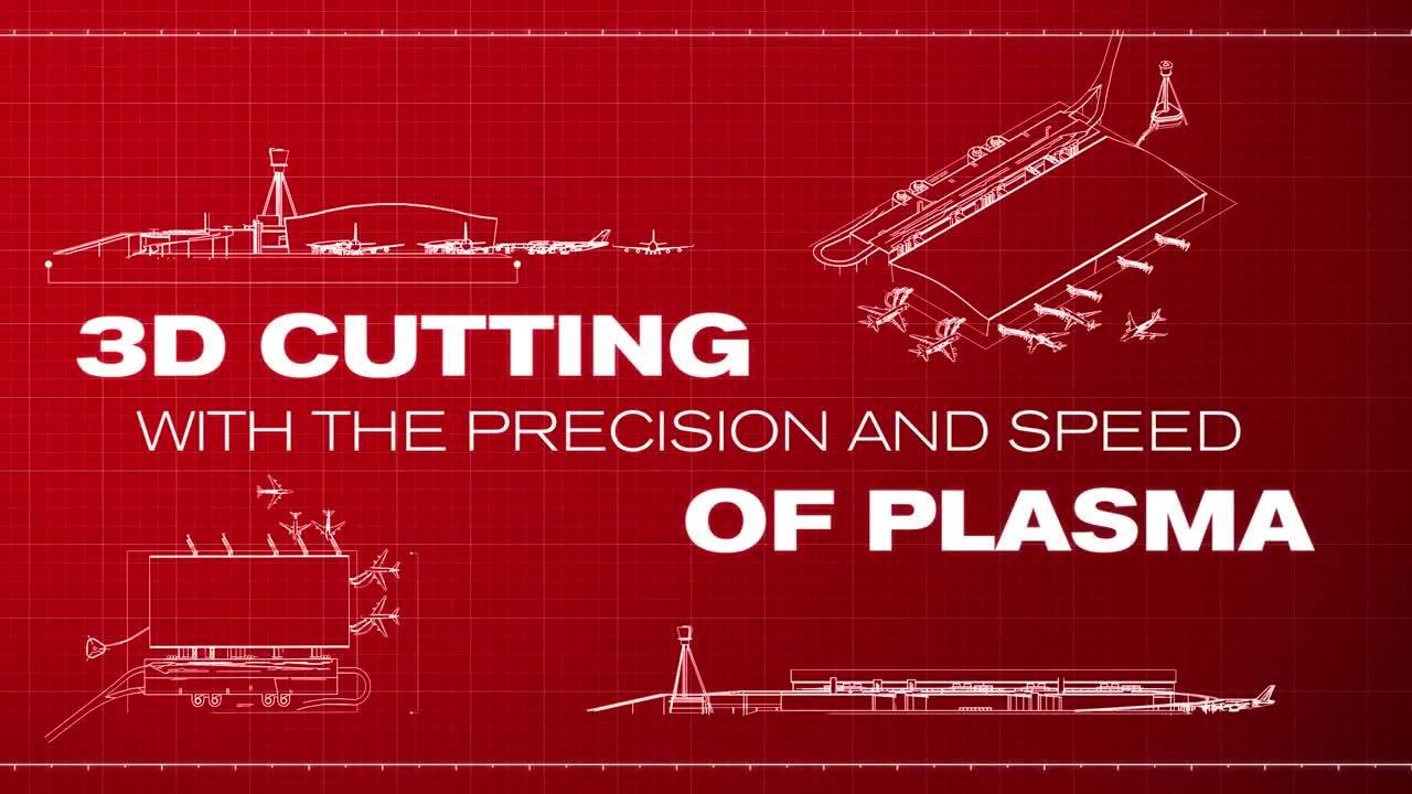 3D Cutting with the precision and speed of plasma