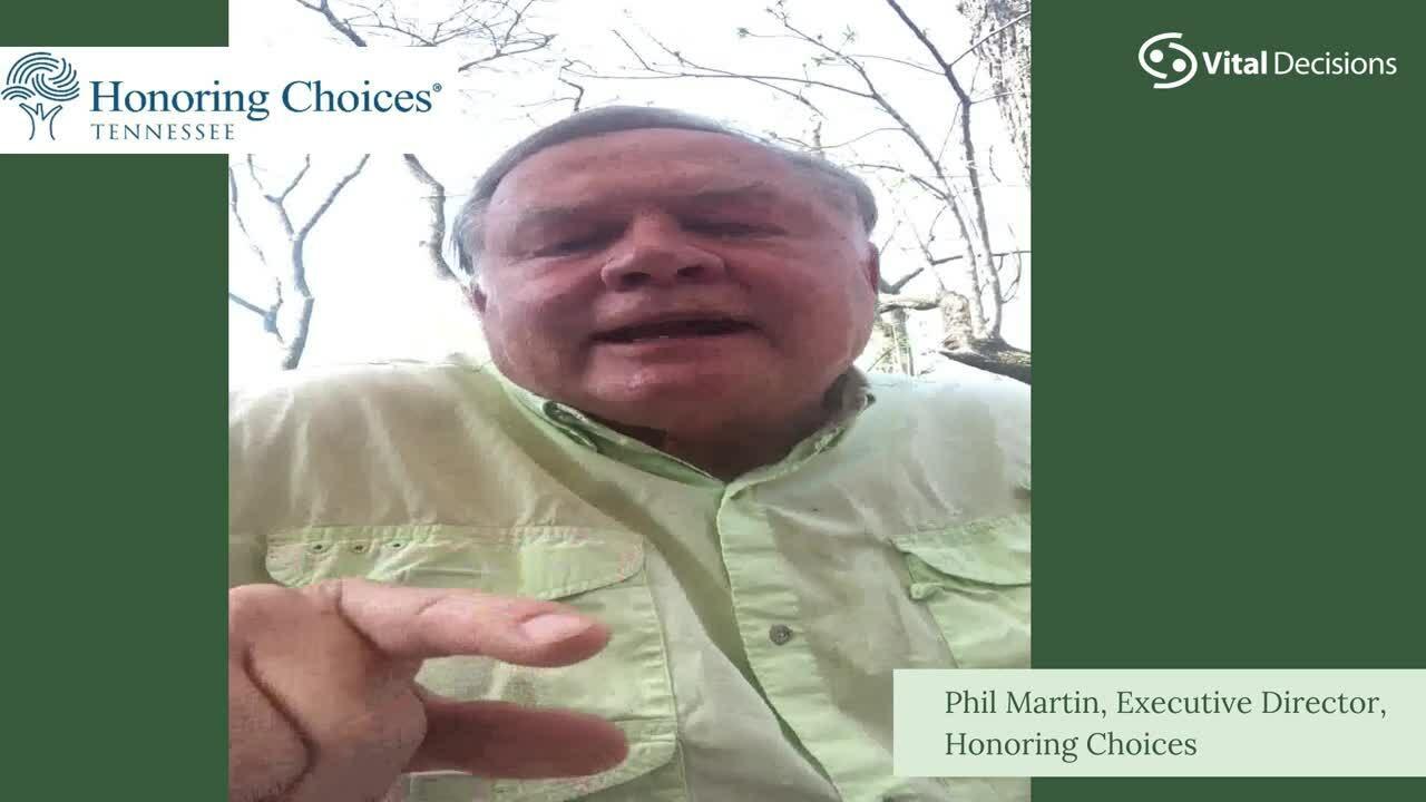Phil Martin Honoring Choices