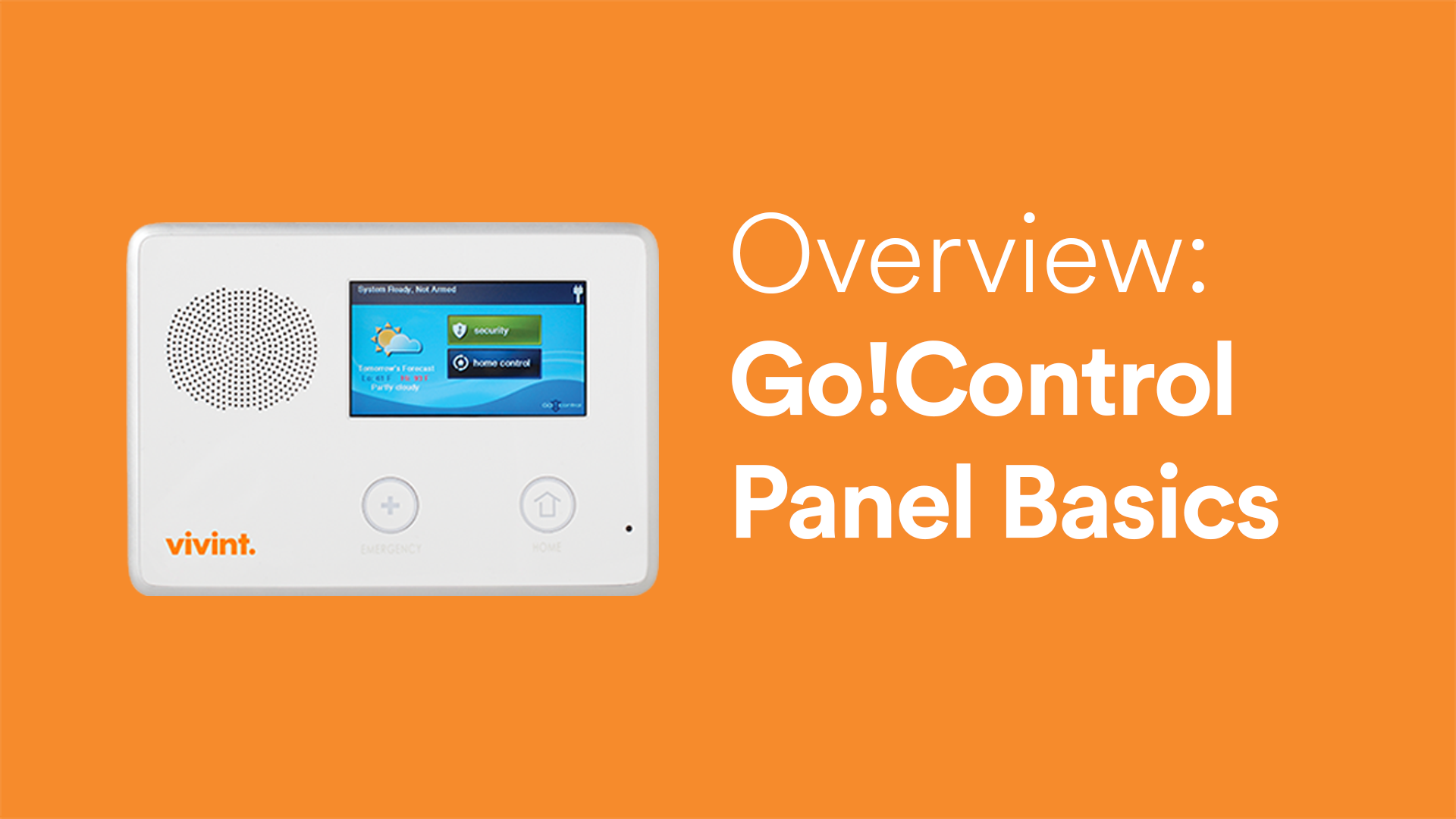 Vivint Go Control Panel Basics Video Support Hub